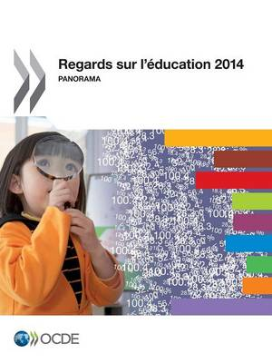 Regards Sur L'Education 2014: Panorama (Paperback)