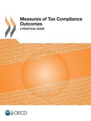 Measures of tax compliance outcomes: a practical guide (Paperback)