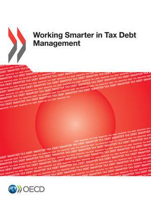 Working smarter in tax debt management (Paperback)