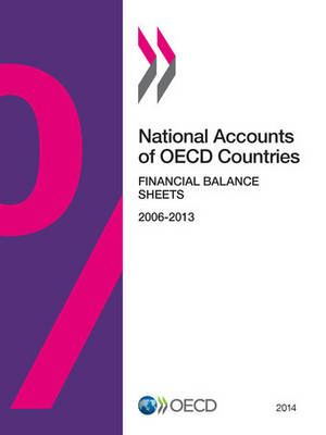 National accounts of OECD countries: financial balance sheets 2014 (Paperback)