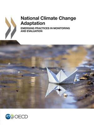 National climate change adaptation: emerging practices in monitoring and evaluation (Paperback)