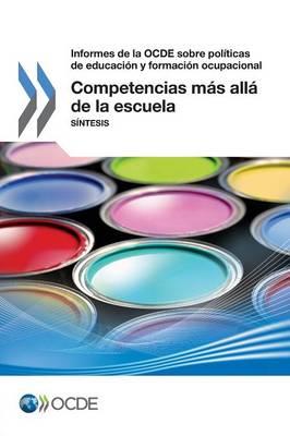Competencias Mas Alla de la Escuela: Sintesis (Paperback)