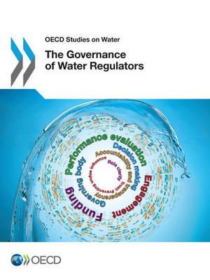 The governance of water regulators - OECD studies on water (Paperback)