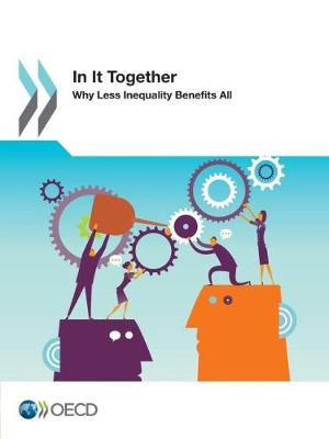 In it together: why less inequality benefits all (Paperback)