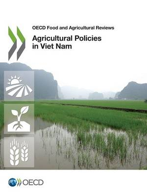 Agricultural Policies in Viet Nam 2015 (Paperback)
