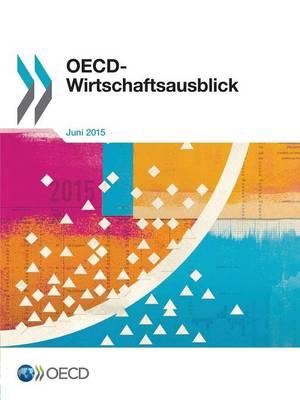 OECD-Wirtschaftsausblick, Ausgabe 2015/1 (Paperback)