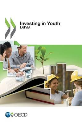 Investing in youth: Latvia - Investing in youth (Paperback)