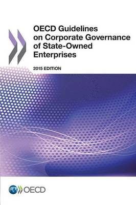 OECD guidelines on corporate governance of state-owned enterprises (Paperback)