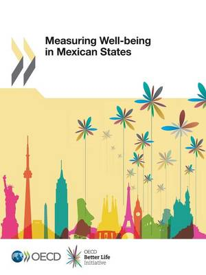 Measuring well-being in Mexican States (Paperback)