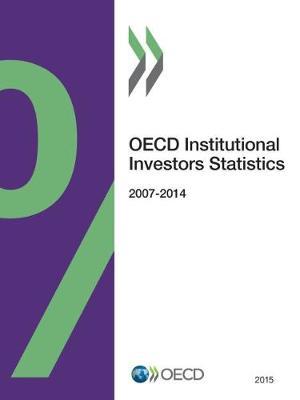 OECD institutional investors statistics 2015 (Paperback)