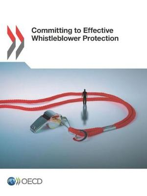 Committing to effective whistleblower protection (Paperback)