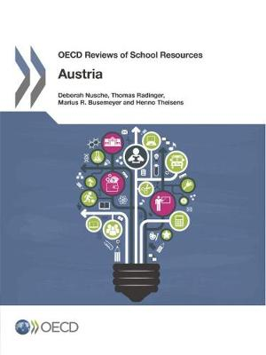 Austria 2016 - OECD reviews of school resources (Paperback)