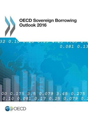 OECD sovereign borrowing outlook 2016 (Paperback)