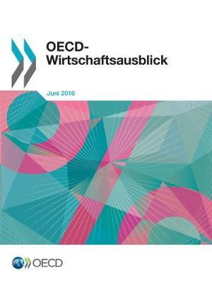 OECD-Wirtschaftsausblick, Ausgabe 2016/1 (Paperback)