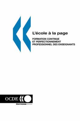 L'?Cole ? La Page: Formation Continue Et Perfectionnement Professionnel DES Enseignants (Paperback)
