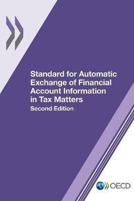 Standard for automatic exchange of financial account information in tax matters (Paperback)