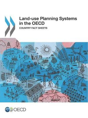 Land-use planning systems in the OECD (Paperback)