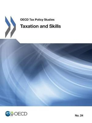 Taxation and Skills (Paperback)