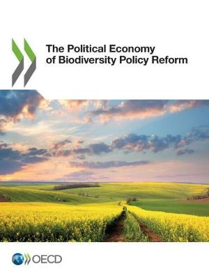 The political economy of biodiversity policy reform (Paperback)