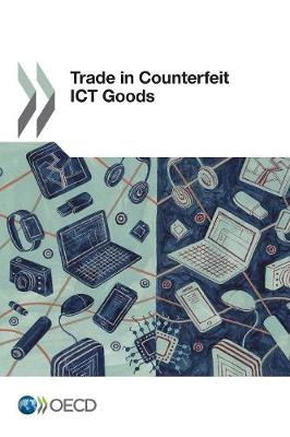 Trade in counterfeit ICT goods (Paperback)