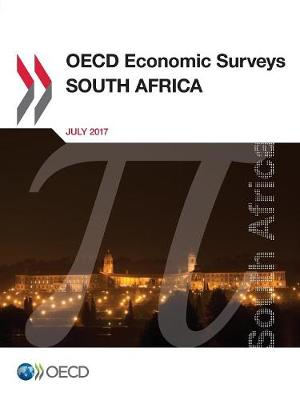 South Africa 2017 - OECD economic surveys 2017/Supp 2 (Paperback)