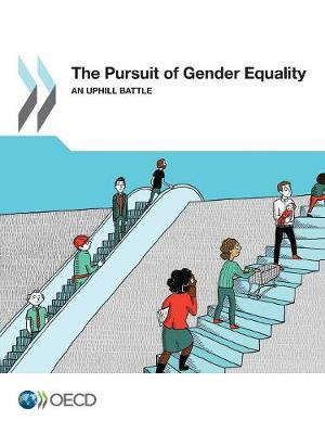 The pursuit of gender equality: an uphill battle (Paperback)