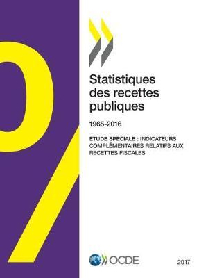 Statistiques Des Recettes Publiques: 1965-2016 (Paperback)