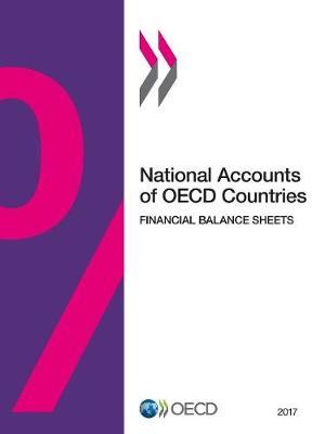 National accounts of OECD countries: financial balance sheets 2017 (Paperback)