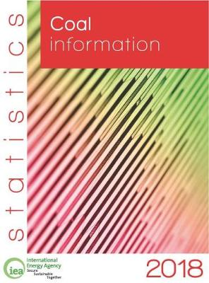 Coal information 2018: with 2017 data (Paperback)