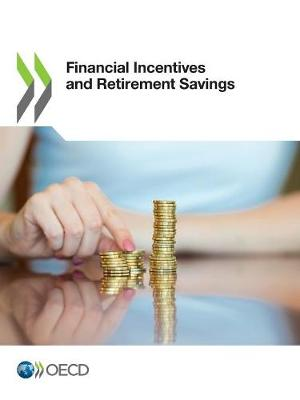 Financial incentives and retirement savings (Paperback)