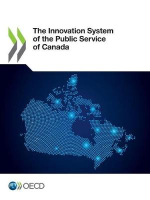 The innovation system of the public service of Canada (Paperback)