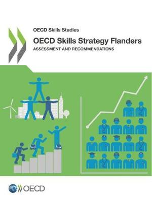 OECD skills strategy Flanders: assessments and recommendations - OECD skills studies (Paperback)