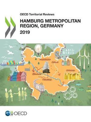 Hamburg metropolitan region, Germany 2019 - OECD territorial reviews (Paperback)