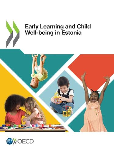 Early Learning and Child Well-Being in Estonia (Paperback)
