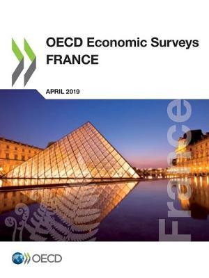 France 2019 - OECD economic surveys 2019/10 (Paperback)