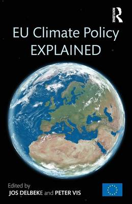 EU Climate Policy Explained (Paperback)