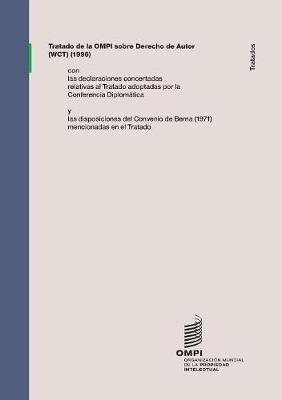 Tratado de la Ompi Sobre Derecho de Autor (Wct) (Paperback)