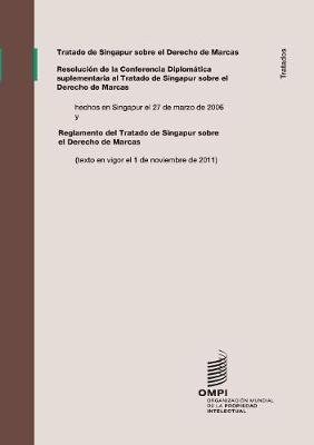 Tratado de Singapur Sobre El Derecho de Marcas (Paperback)