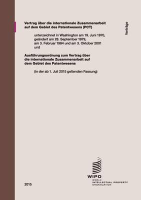 Vertrag Uber Die Internationale Zusammenarbeit Auf Dem Gebiet Des Patentwesens (PCT) (Paperback)