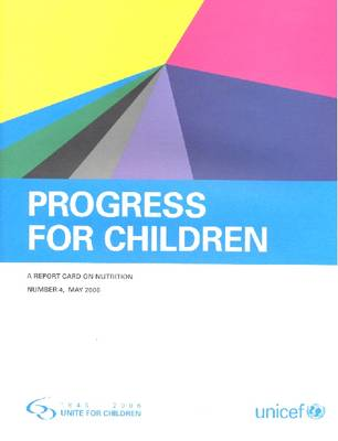 A Report Card on Nutrition - Progress for Children No. 4 (Paperback)