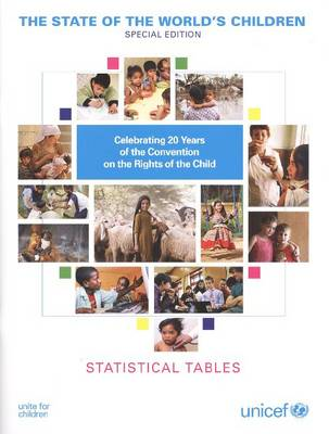 The State of the World's Children 2010: Statistical Tables (Paperback)