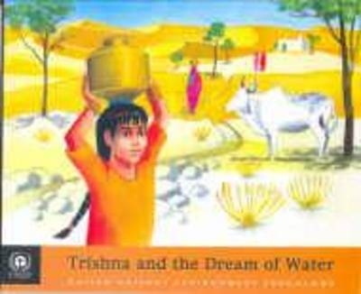 Trishna and the Dream of Water - Tunza Environmental Series for Children (Paperback)