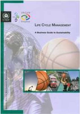 Life-cycle Management: A Business Guide to Sustainability