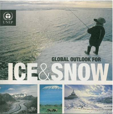 Global Outlook for Ice and Snow (Paperback)