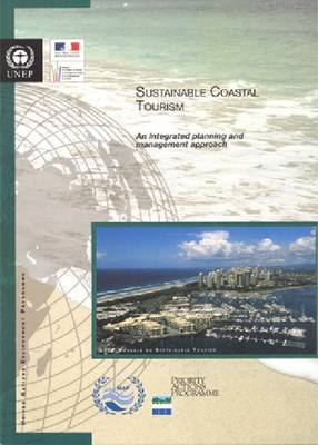Sustainable Coastal Tourism: An Integrated Planning and Management Approach (Paperback)