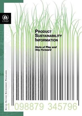 Product sustainability information: state of play and way forward (Paperback)