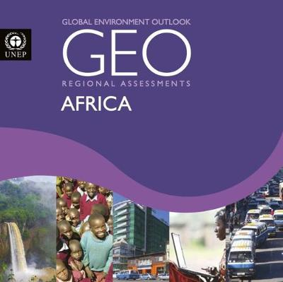 Global environment outlook 6 (GEO-6): assessment for Africa (Paperback)