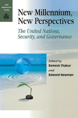 New Millennium, New Perspectives: the United Nations, Security, and Governance (Paperback)
