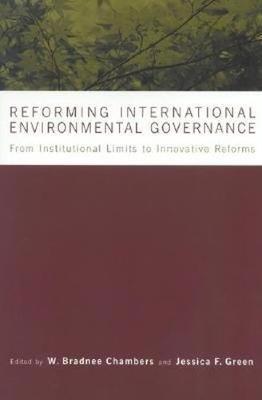 Reforming International Environmental Governance (Paperback)