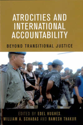 Atrocities and International Accountability: Beyond Transnational Justice (Paperback)